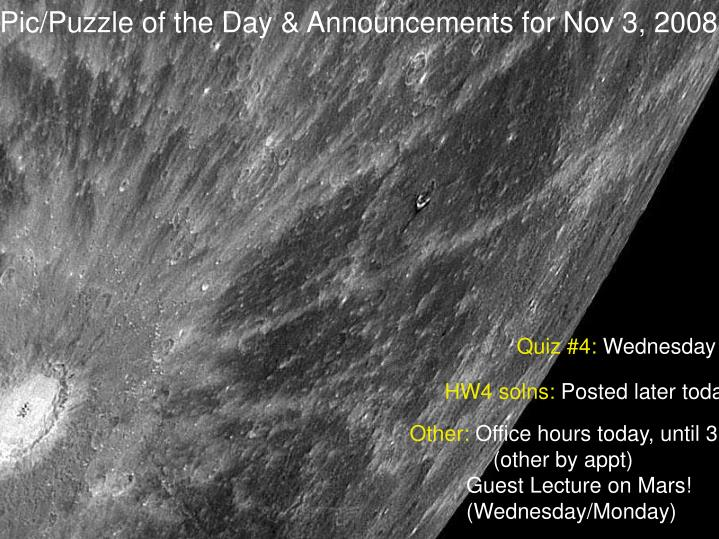 Pic/Puzzle of the Day & Announcements for Nov 3, 2008