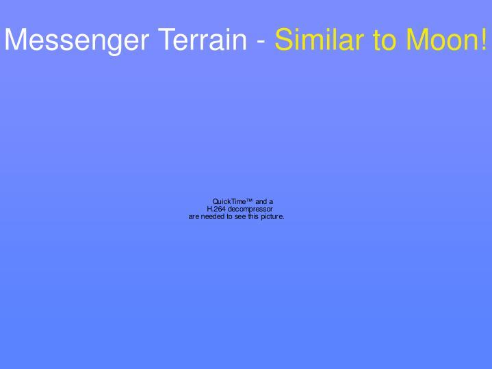 Messenger Terrain -
