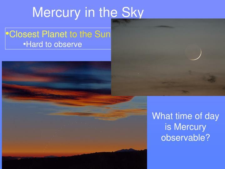 Mercury in the Sky