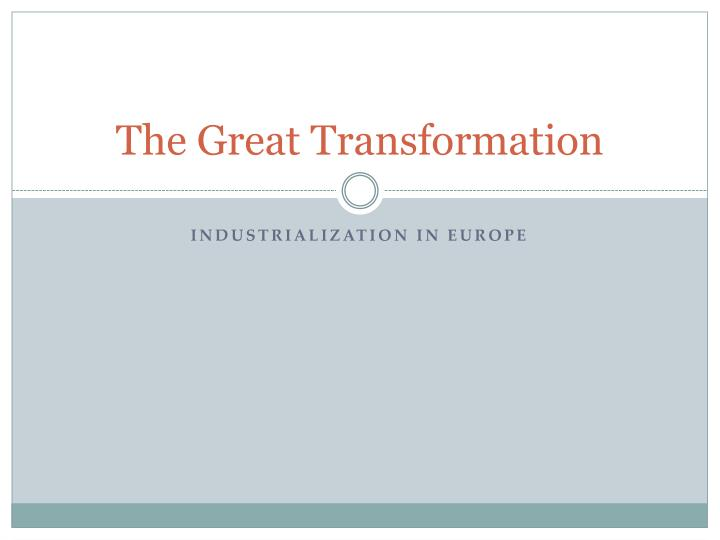 the great transformation n.