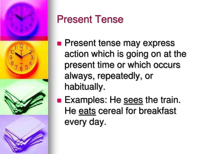 interpretive essay present tense Tense is the grammatical word to describe the ending of a verb (usually -ed for past and -s for present) english usually marks the sense of time with an adverb (for example: it is happening today or it happened yesterday.