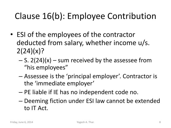 Clause 16(b): Employee Contribution