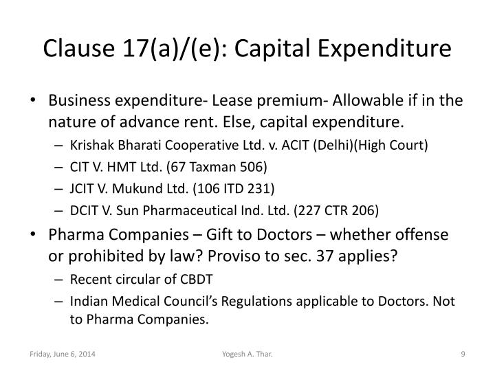 Clause 17(a)/(e): Capital Expenditure