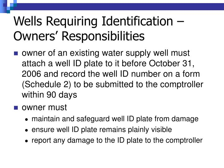 Wells Requiring Identification – Owners' Responsibilities