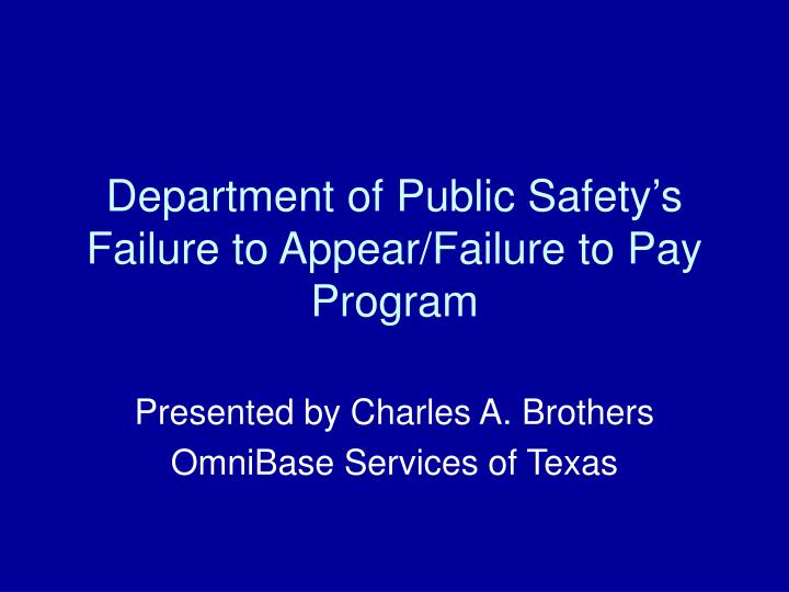 department of public safety s failure to appear failure to pay program n.