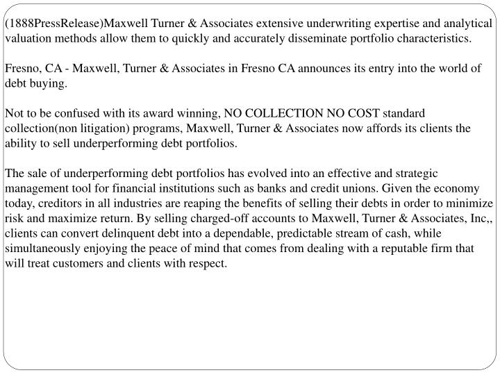 (1888PressRelease)Maxwell Turner & Associates extensive underwriting expertise and analytical valuat...