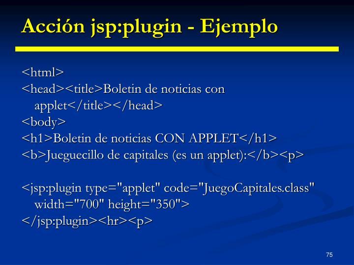 Acción jsp:plugin - Ejemplo