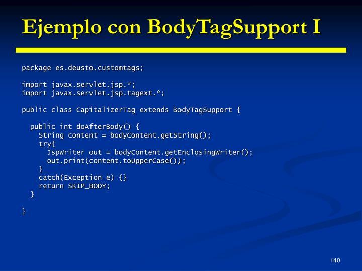 Ejemplo con BodyTagSupport I