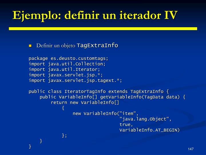 Ejemplo: definir un iterador IV