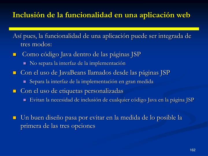 Inclusión de la funcionalidad en una aplicación web