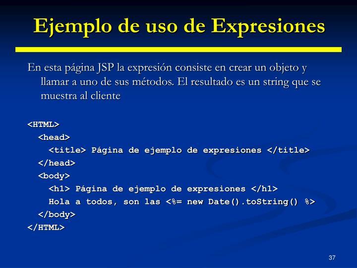 Ejemplo de uso de Expresiones