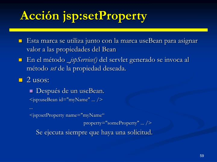 Acción jsp:setProperty