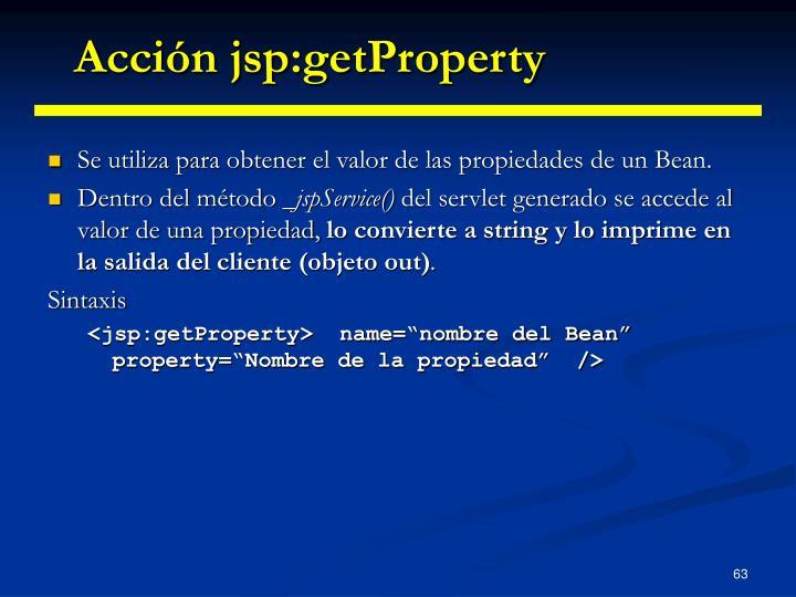Acción jsp:getProperty