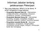 informasi jabatan tentang pelaksanaan pekerjaan