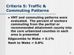 criteria 5 traffic commuting patterns