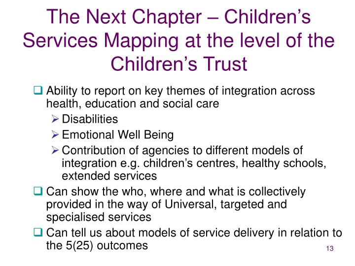 The Next Chapter – Children's Services Mapping at the level of the Children's Trust