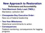new approach to restoration performance and accountability