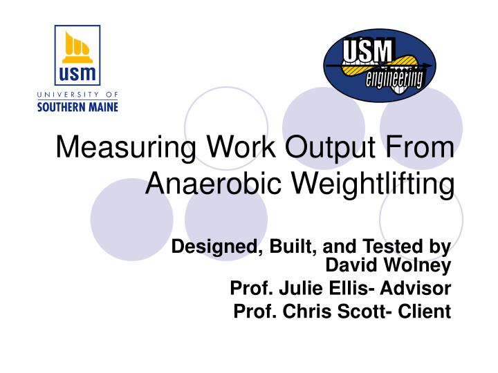 measuring work output from anaerobic weightlifting n.