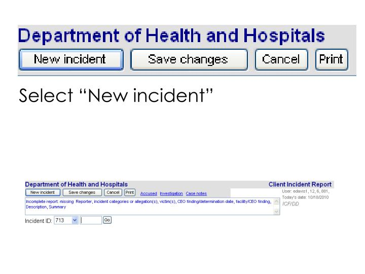 "Select ""New incident"""