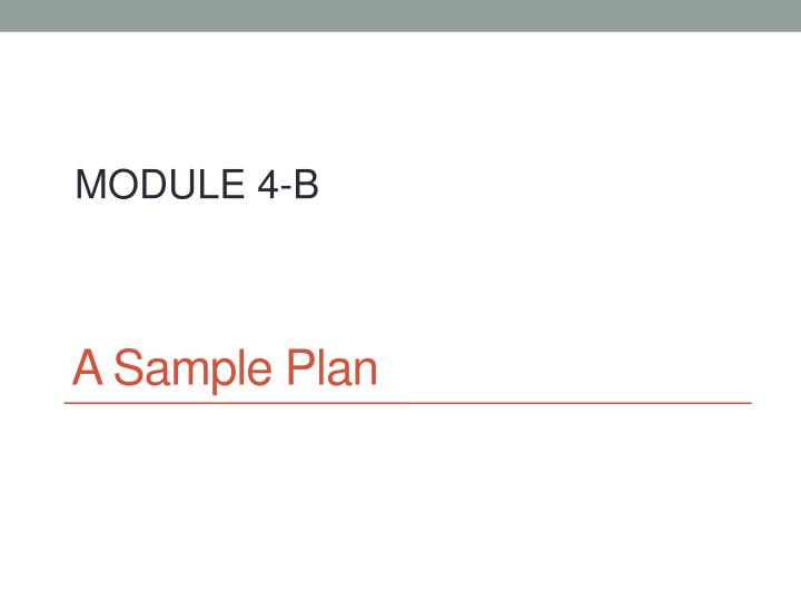 A Sample Plan