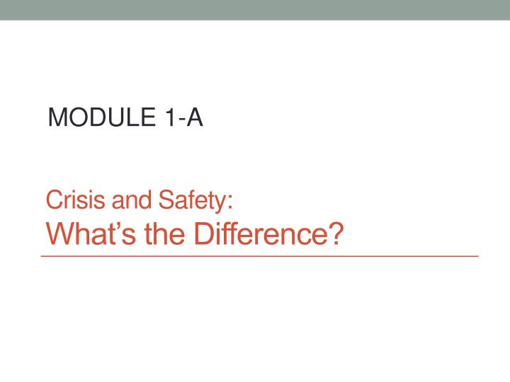 Crisis and safety what s the difference