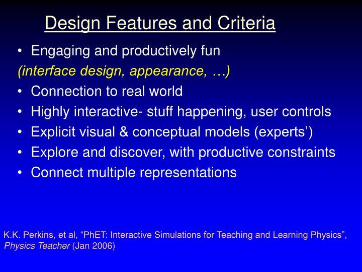 Design Features and Criteria