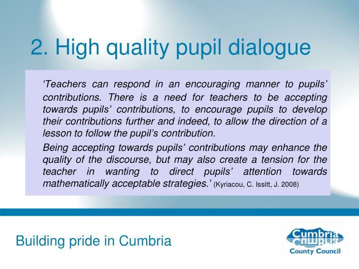 2. High quality pupil dialogue