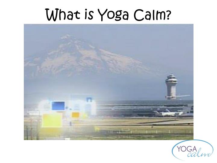 What is Yoga Calm?