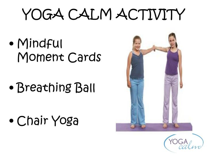 Yoga calm activity