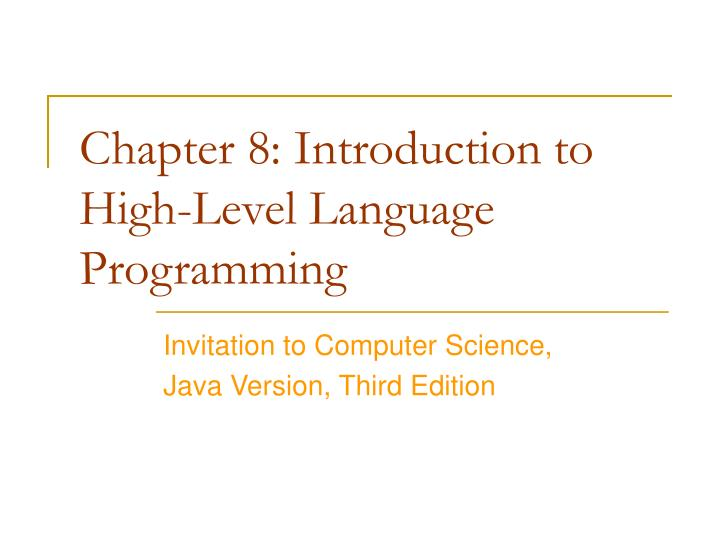 chapter 8 introduction to high level language programming n.
