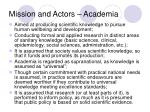 mission and actors academia