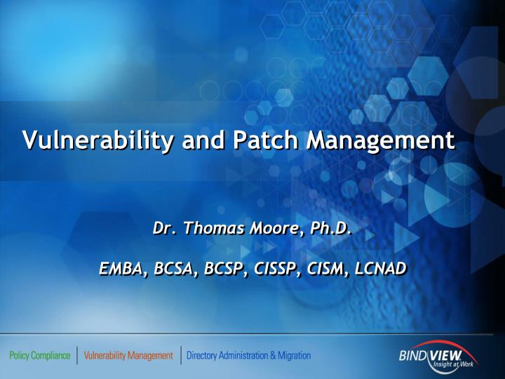 vulnerability and patch management n.