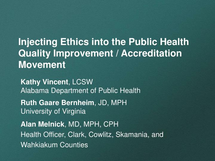 Injecting ethics into the public health quality improvement accreditation movement