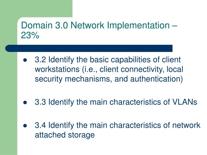 3.2 Identify the basic capabilities of client workstations (i.e., client connectivity, local security mechanisms, and authentication)