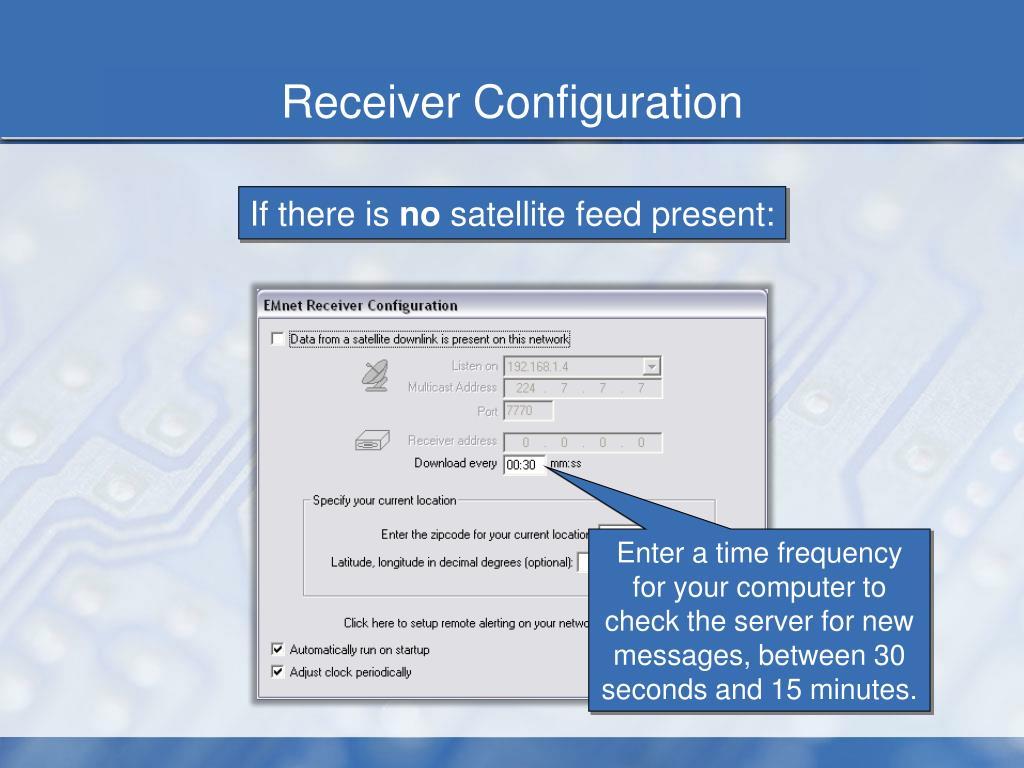 PPT - EMnet Setup: Receiver Configuration PowerPoint