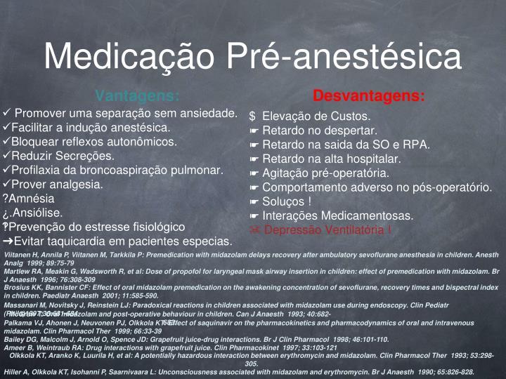 Medicação Pré-anestésica