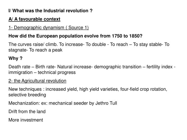 I/ What was the Industrial revolution ?