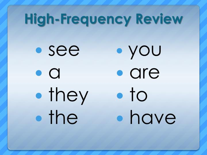 High-Frequency Review