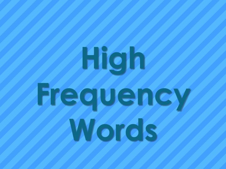 High Frequency Words
