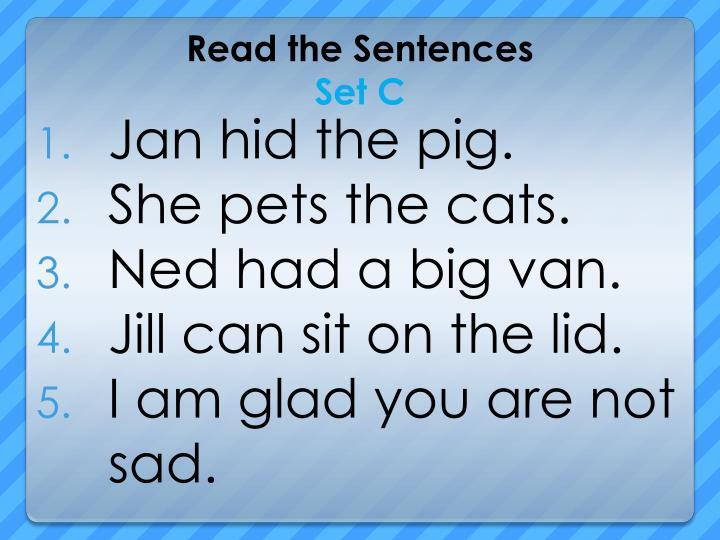 Jan hid the pig.
