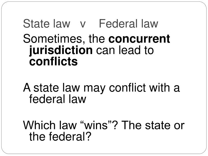 State law   v    Federal law