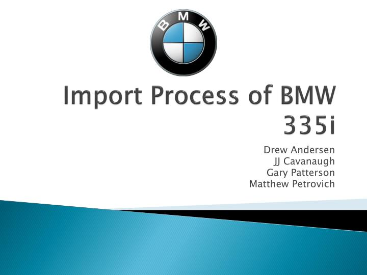 Import process of bmw 335i