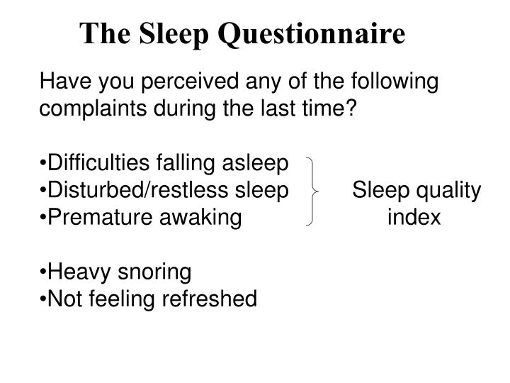 The Sleep Questionnaire