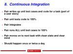 8 continuous integration