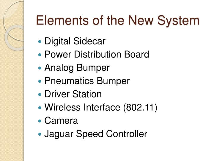 Elements of the New System