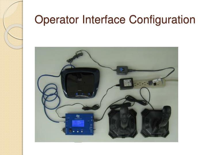 Operator Interface Configuration