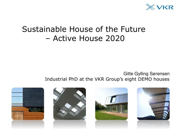 sustainable house of the future active house 2020 n.