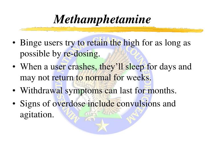Binge users try to retain the high for as long as possible by re-dosing.