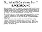 so what is caralluma burn background5