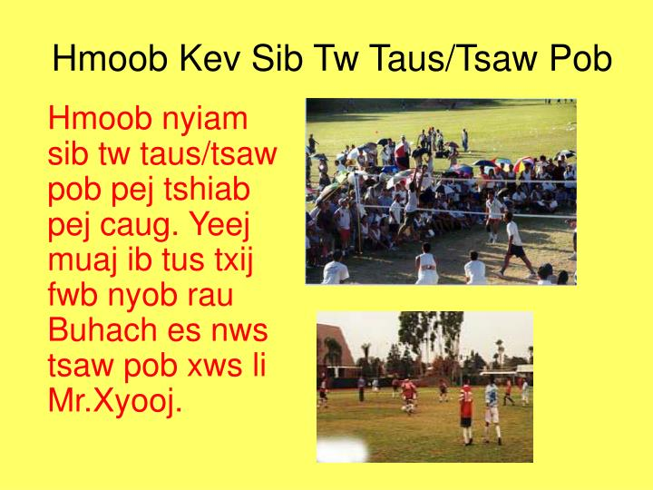 Hmoob Kev Sib Tw Taus/Tsaw Pob